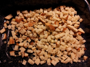 """I start off with cubed Rye """"Garbage"""" bread - some type of bread with a lot of spices on the crust"""