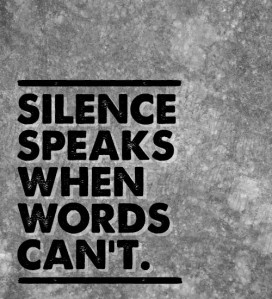 Silence Is the Most Powerful Message At Times